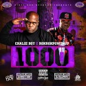 Chalie Boy & RonRonPowerUp - 1000 (Chopped Not Slopped) mixtape cover art