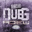 Dub-G - Adieu (Chopped Not Slopped) mixtape cover art