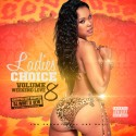 Ladies Choice 8 (Chopped Not Slopped) mixtape cover art