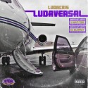 Ludacris - Ludaversal (Chopped Not Slopped) mixtape cover art