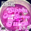 Sippin' On Screw Juice 2 mixtape cover art