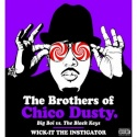 The Brothers Of Chico Dusty (Big Boi Vs. The Black Keys) mixtape cover art