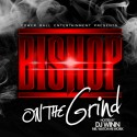 Bishop - On The Grind mixtape cover art