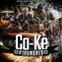 Co-Ke - #1Hundred mixtape cover art