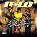 D-Lo - Still Aint Bullshittin mixtape cover art