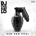 Dem Damn Dogs mixtape cover art