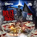Dolce Jiggs - Dirty Azz Money mixtape cover art