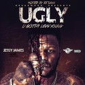 Jessy James - Ugly mixtape cover art