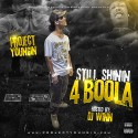 Project Youngin - Still Shinin 4 mixtape cover art