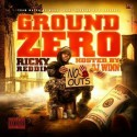 Ricky Reddin - Ground Zero mixtape cover art