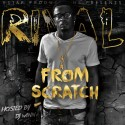 Rival - From Scratch mixtape cover art