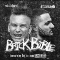 Stitches & Str8kash - Brick Bible mixtape cover art