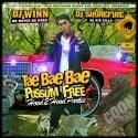 Tae Bae Bae - Possum Free (Hood 2 Hood Parties) mixtape cover art