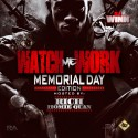 Watch Me Work Memorial Weekend 2k13 Edition (Hosted By Rich Homie Quan) mixtape cover art