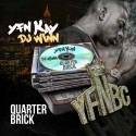 YFN Kay - Quarter Brick mixtape cover art