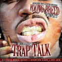 Young Breed - Trap Talk mixtape cover art