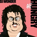 DJ Wonder - Hungry A.F mixtape cover art