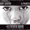 Mike Jaggerr - The Eleventh Hour mixtape cover art