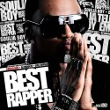 Soulja Boy - Best Rapper mixtape cover art