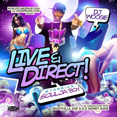 Soulja Boy - Live & Direct! Mixtape