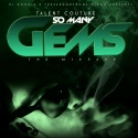 Talent Couture - So Many Gems mixtape cover art