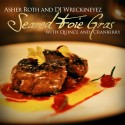 Asher Roth - Seared Foie Gras (With Quince And Cranberry) mixtape cover art