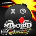 DJ Xplosive - Stoopid mixtape cover art