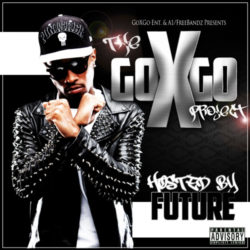DJ X-Rated – The Go X Go Project (Hosted By Future) [Mixtape]