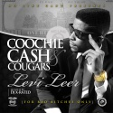 Levi Leer - Coochie, Cash & Cougars mixtape cover art