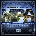 PeeWee Longway - Money, Pounds, Ammunition 2 mixtape cover art