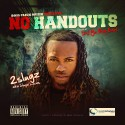 2 Slugz - No Handouts mixtape cover art