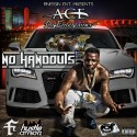 Ace Da Entertainer - No Handouts mixtape cover art