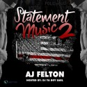 AJ Felton - Statement Music 2 mixtape cover art