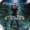 C. Gringo - Always Talking Cash mixtape cover art