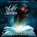 CollegeBoy - My Life Stories mixtape cover art