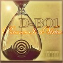 D-Boi - Patience Is A Virtue mixtape cover art