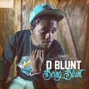 D Blunt - Being Blunt  mixtape cover art
