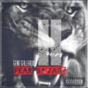 Geno Gallardo - Fear Savage II mixtape cover art