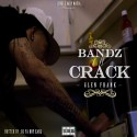 Glen Frank - Bandz Off Crack mixtape cover art