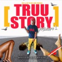 Head Huncho - Truu Story mixtape cover art