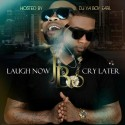 J Bo - Laugh Now Cry Later mixtape cover art