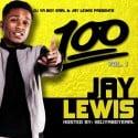 Jay Lewis - 100 Da Mixtape mixtape cover art