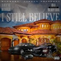 JayR Winner - I Still Believe mixtape cover art
