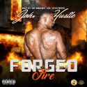 Johnny Hustle - Forged In Fire mixtape cover art