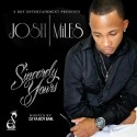 Josh Miles - Sincerely Yours mixtape cover art