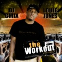 Louie Jones - The Workout 2 mixtape cover art