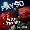 Mike Pay$o - 5th Street mixtape cover art
