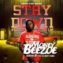 Money Beezoe - Stay Down Fo Da Come Up mixtape cover art