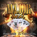 Mr Franchi$e - Major Heat mixtape cover art