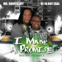 Mr. Snuffaluff - I Made A Promise mixtape cover art